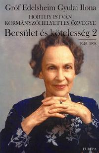 BECSÜLET ÉS KÖTELESSÉG 2. - 1945-1998