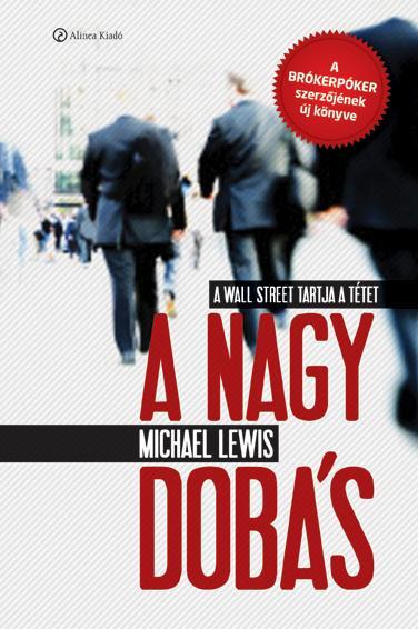 A NAGY DOBÁS - A WALL STREET TARTJA A TÉTET