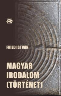 MAGYAR IRODALOM (TÖRTÉNET)