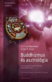 BUDDHIZMUS ÉS ASZTROLÓGIA - HOROSZKÓPELEMZÉS BUDDHISTA MEGKÖZELÍTÉSBEN