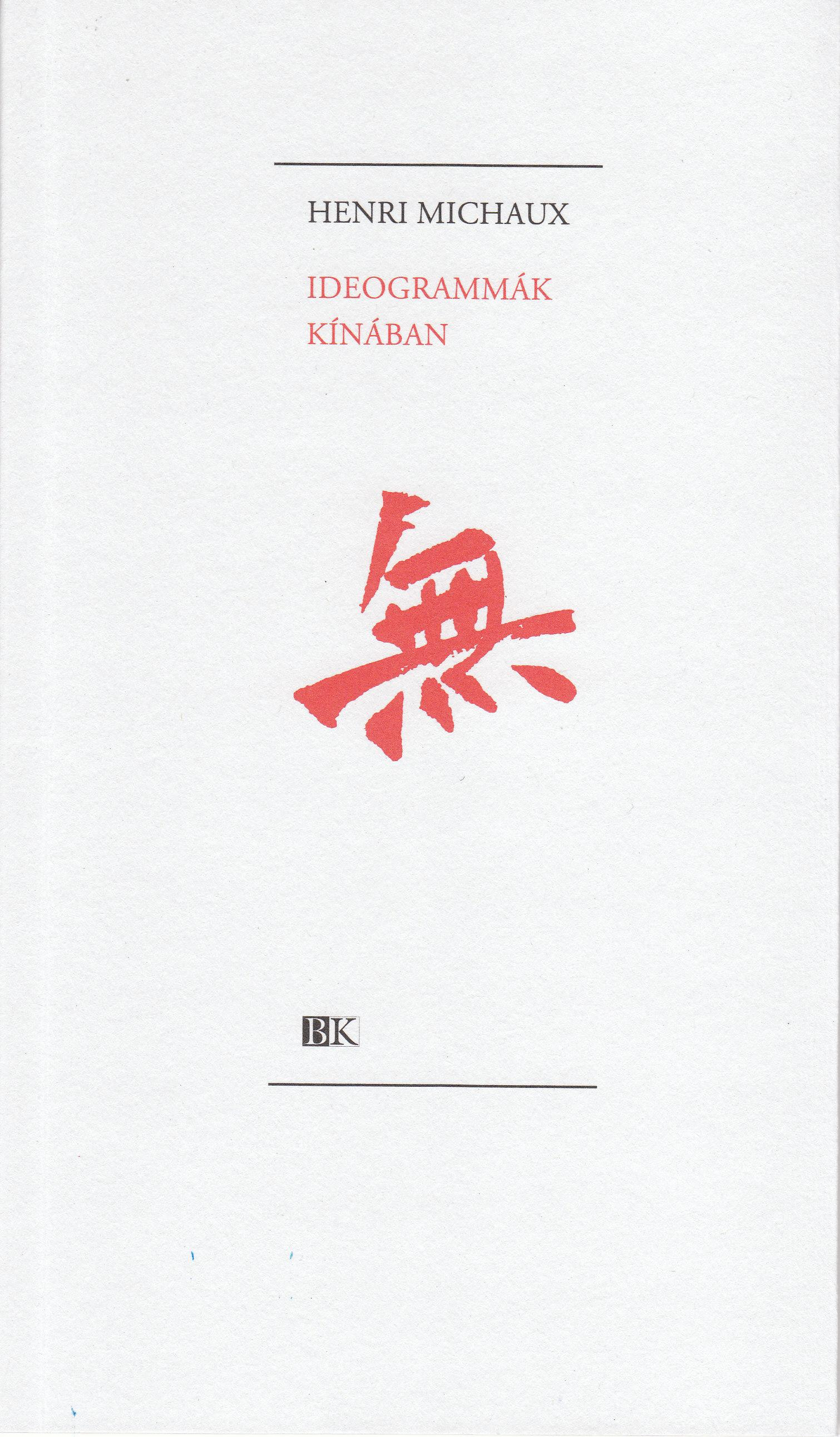 IDEOGRAMMÁK KÍNÁBAN
