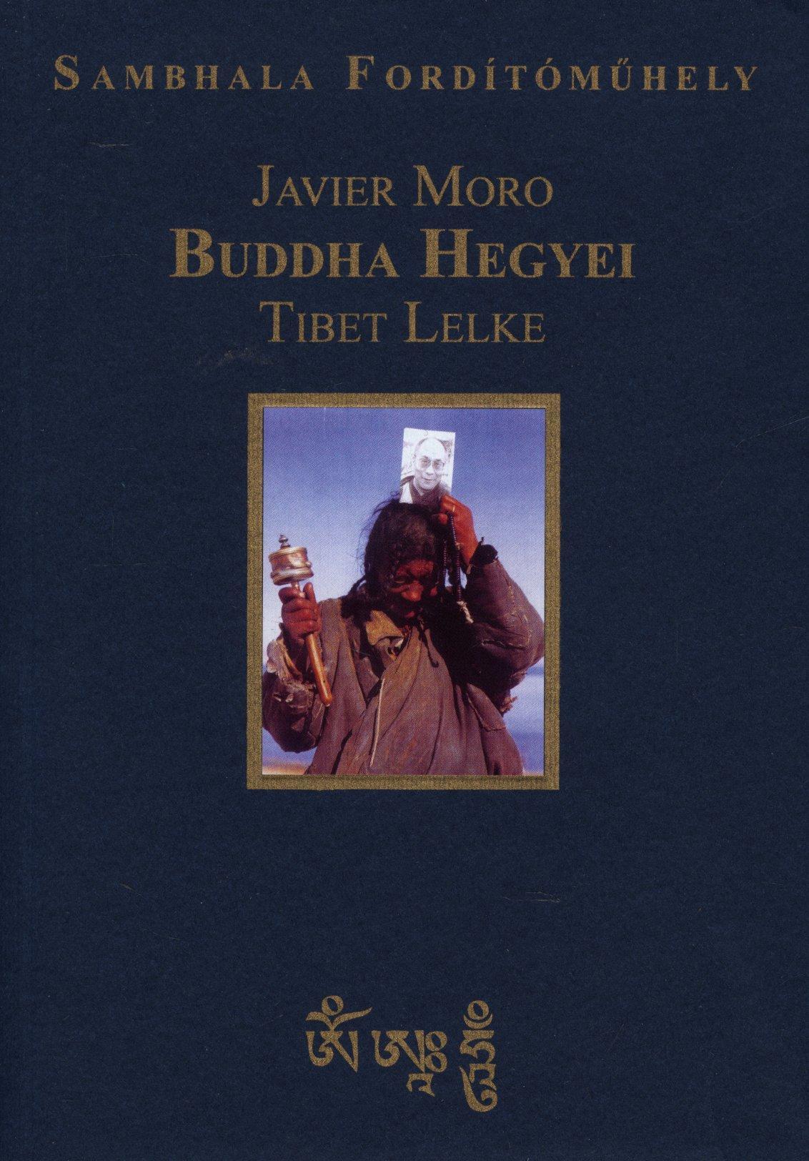 BUDDHA HEGYEI - TIBET LELKE