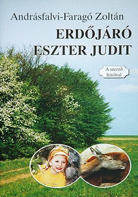 ERDÕJÁRÓ ESZTER JUDIT - A SZERZÕ FOTÓIVAL