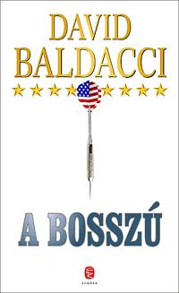 BALDACCI, DAVID - A BOSSZÚ