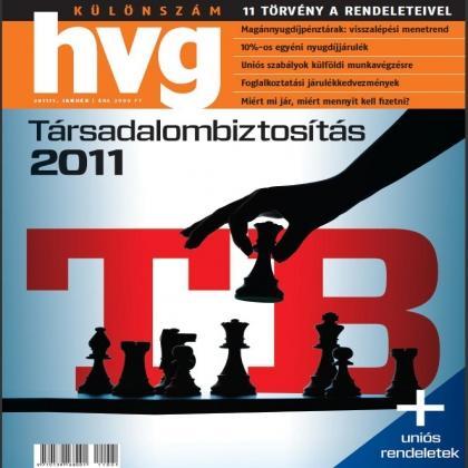 TÁRSADALOMBIZTOSÍTÁS 2011 - HVG KÜLÖNSZÁM - 2011. JANUÁR