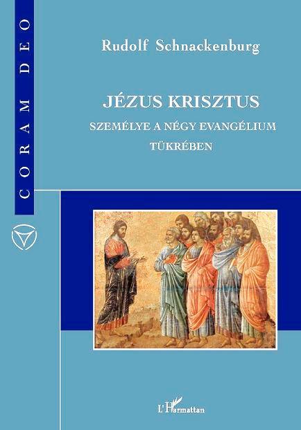 JÉZUS KRISZTUS SZEMÉLYE A NÉGY EVANGÉLIUM SZEMÉLYE A NÉGY EVANGÉLIUM TÜKRÉBEN