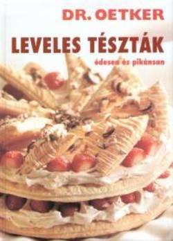 LEVELES TÉSZTÁK - ÉDESEN ÉS PIKÁNSAN