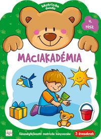 MACIAKADÉMIA 4. RÉSZ