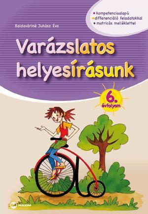 VARÁZSLATOS HELYESÍRÁSUNK 6. ÉVFOLYAM