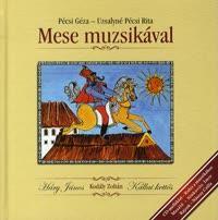 MESE MUZSIKÁVAL - CD-MELLÉKLETTEL