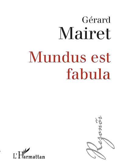 MUNDUS EST FABULA