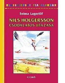 NILS HOLGERSSON CSODÁLATOS UTAZÁSA - KLASSZIKUSOK FIATALOKNAK