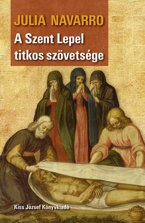 A SZENT LEPEL TITKOS SZÖVETSÉGE (ÚJ BORÍTÓ!)