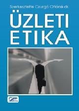 ÜZLETI ETIKA - 6. ÁTDOLG. KIAD. (2010. ÚJ!)