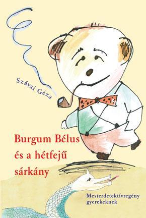 BURGUM BÉLUS ÉS A HÉTFEJŰ SÁRKÁNY