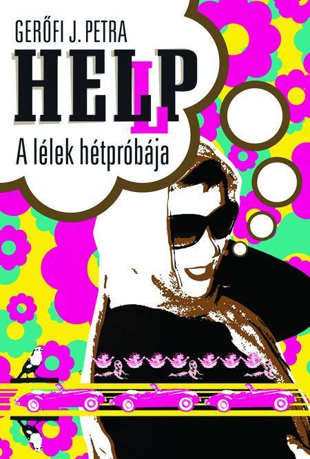 HELLP! - A LÉLEK HÉTPRÓBÁJA