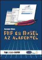 PHP ÉS MYSQL AZ ALAPOKTÓL