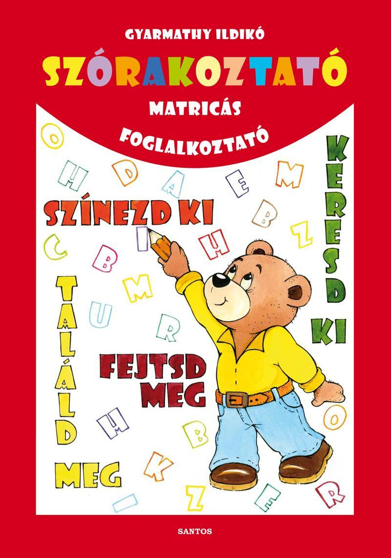 GYARMATHY ILDIKÓ - SZÓRAKOZTATÓ MATRICÁS FOGLALKOZTATÓ