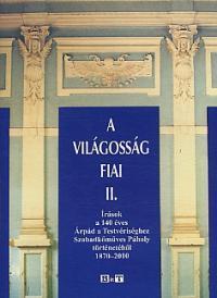 A VILÁGOSSÁG FIAI II.