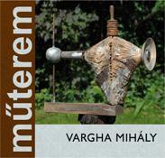 VARGHA MIHÁLY - MÛTEREM