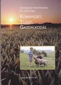 KÖRNYEZET, TUDAT, GAZDÁLKODÁS
