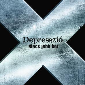 NINCS JOBB KOR - DEPRESSZIÓ - CD -