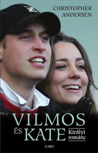 VILMOS ÉS KATE - KIRÁLYI ROMÁNC