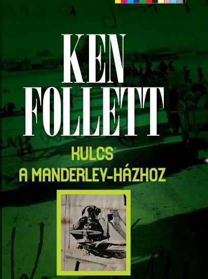 KULCS A MANDERLEY-HÁZHOZ (ÚJ!)