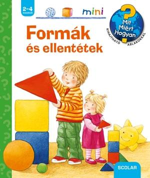 FORMÁK ÉS ELLENTÉTEK - SCOLAR MINI