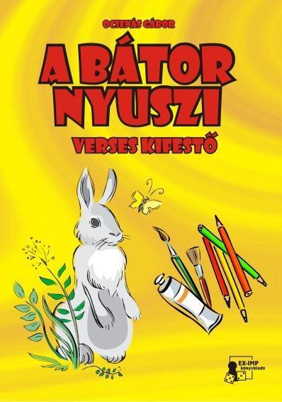 A BÁTOR NYUSZI-VERSES KIFESTŐ