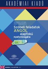 SZÓBELI FELADATOK ANGOL ALAPFOKÚ NYELVVIZSGÁRA+ 2CD