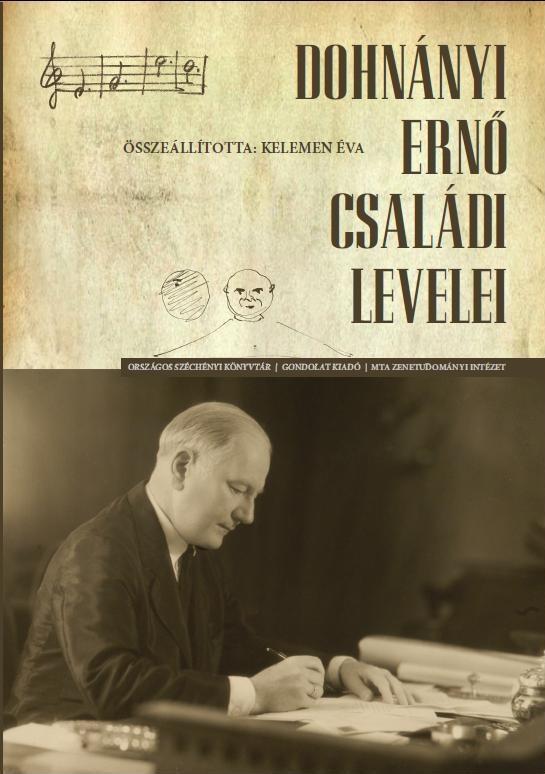 DOHNÁNYI ERNŐ CSALÁDI LEVELEI - CD MELLÉKLETTEL