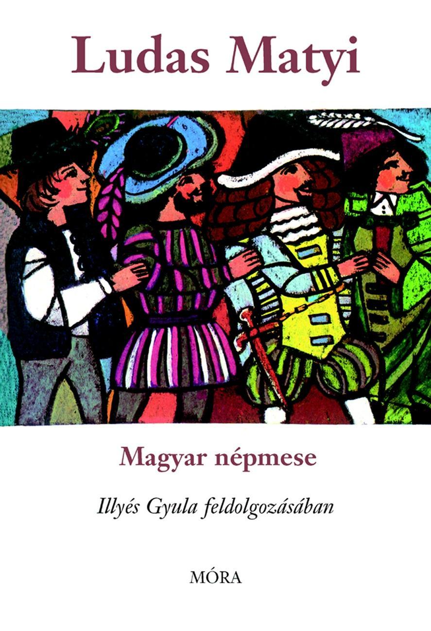 LUDAS MATYI - MAGYAR NÉPMESE