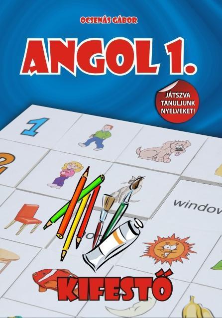 ANGOL 1. - KIFESTŐ, FOGLALKOZTATÓ FÜZET