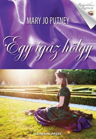 EGY IGAZ HÖLGY - Romantikus regények