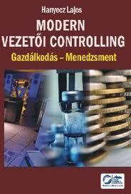 MODERN VEZETÕI CONTROLLING - GAZDÁLKODÁS-MENEDZSMENT