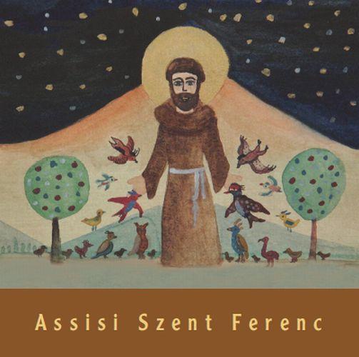 ASSISI SZENT FERENC (GYEREKKÖNYV)
