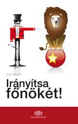 IRÁNYÍTSA FŐNÖKÉT!