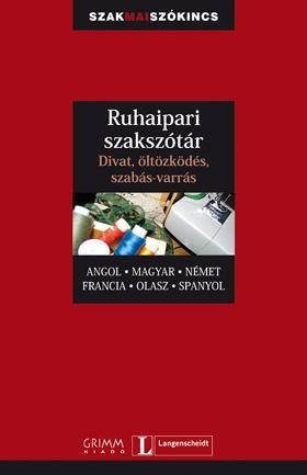 RUHAIPARI SZAKSZÓTÁR - ANGOL-MAGYAR-NÉMET-FRANC