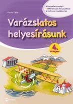 VARÁZSLATOS HELYESÍRÁSUNK 4. ÉVFOLYAM