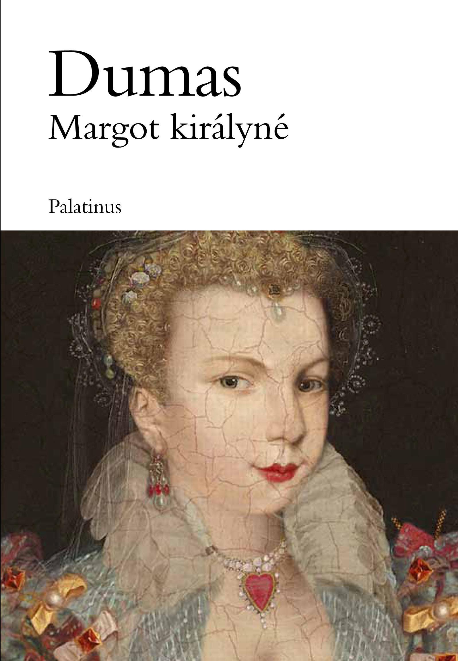 MARGOT KIRÁLYNÉ