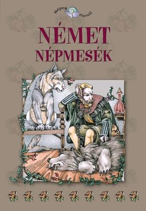NÉMET NÉPMESÉK - NÉPEK MESÉI 8.