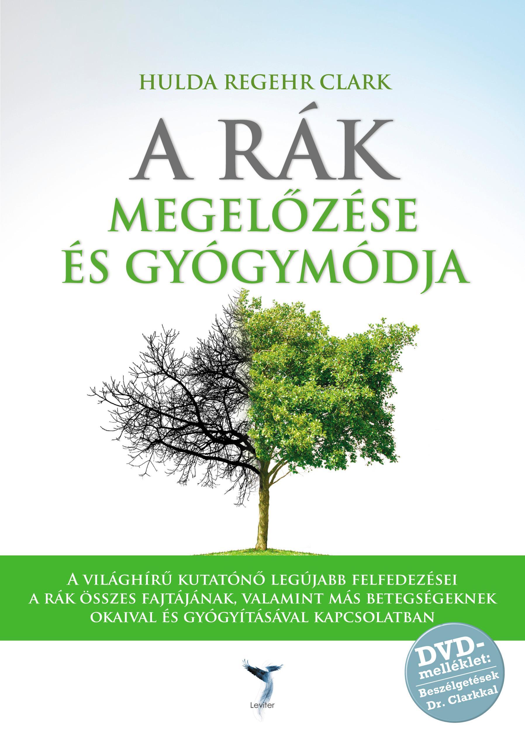 A RÁK MEGELÕZÉSE ÉS GYÓGYMÓDJA - DVD-VEL