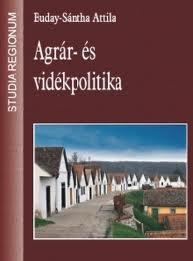 AGRÁR- ÉS VIDÉKPOLITIKA
