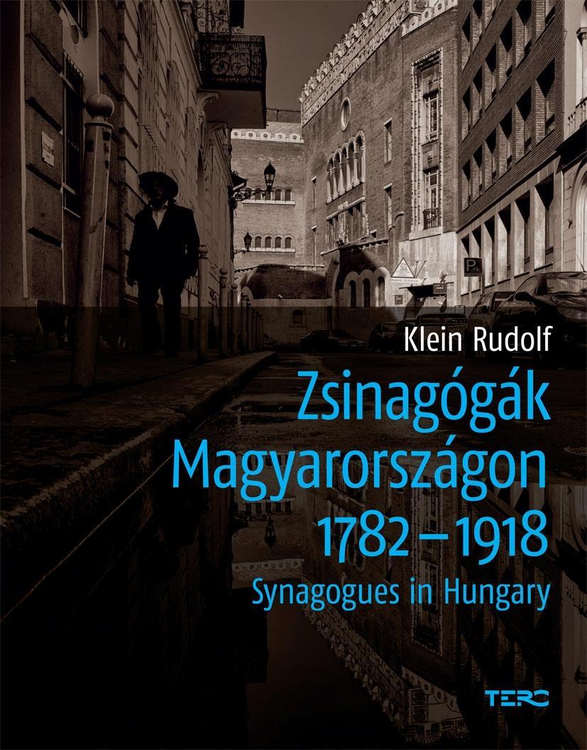 ZSINAGÓGÁK MAGYARORSZÁGON 1782-1918
