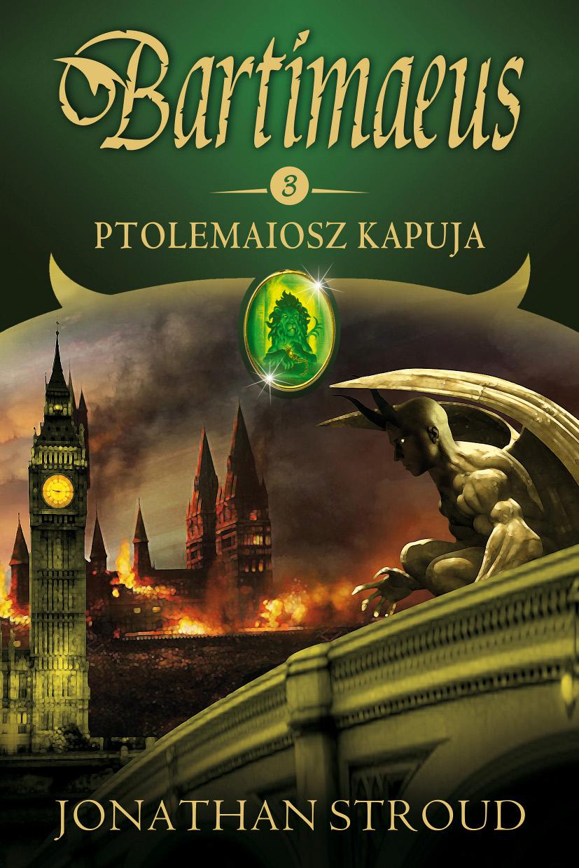 BARTIMAEUS 3. - PTOLEMAIOSZ KAPUJA (ÚJ)