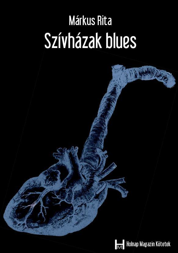 SZÍVHÁZAK BLUES