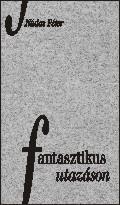 FANTASZTIKUS UTAZÁSON