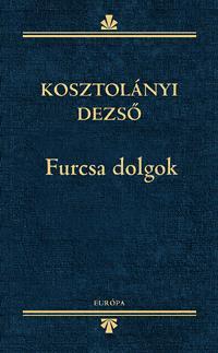 FURCSA DOLGOK