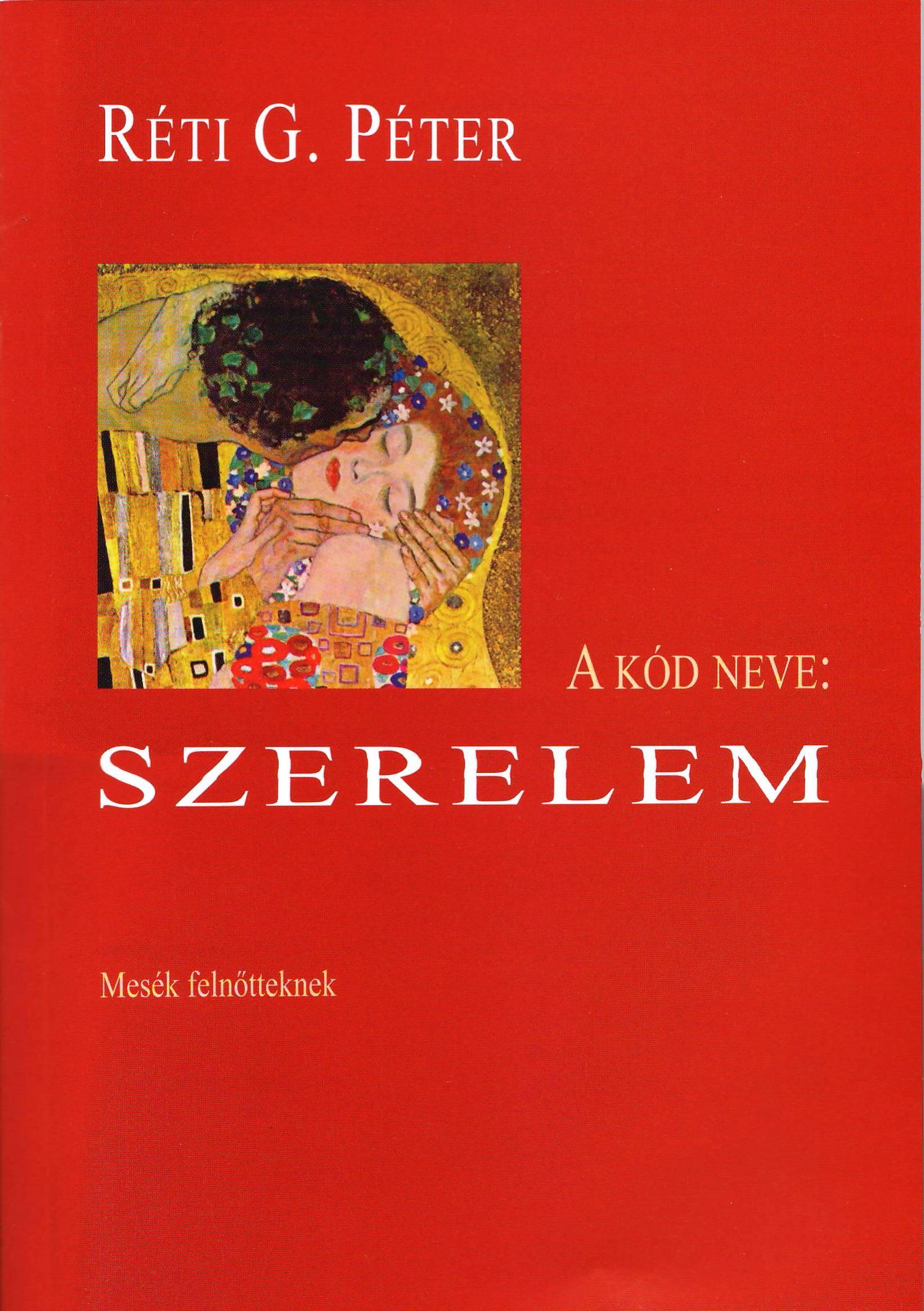A KÓD NEVE: SZERELEM - MESÉK FELNŐTTEKNEK